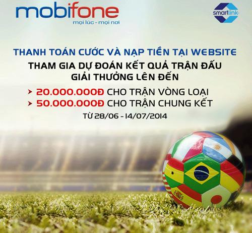 Công ty thông tin di động Mobifone và Công ty cổ phần dịch vụ thẻ Smartlink triển khai chương trình khuyến mãi Vui World Cup cùng thanh toán trực tuyến dành cho thuê bao di động mạng MobiFone.