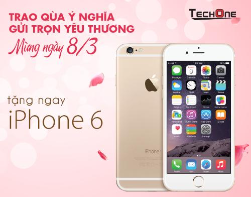 techone-tang-iphone-6-nhan-ngay-quoc-te-phu-nu