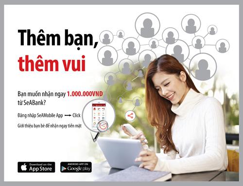 iên hệ các điểm giao dịch gần nhất của SeABank trên toàn quốc, gọi Call Centre 1800 555 587 (miễn phí) hoặc truy cập website www.seabank.com.vn