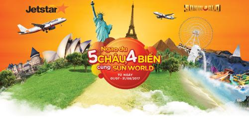 co-hoi-ngao-du-5-chau-4-bien-cung-jetstar-va-sun-world