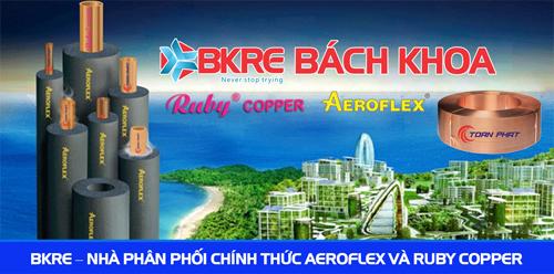 BKRE Bách Khoa - nhà phân phối độc quyền của đồng Ruby (Toàn Phát) và chất cách điện/nhiệt Aeroflex