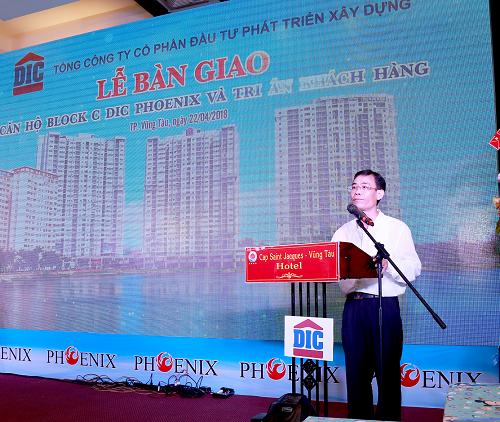 Đại diện chủ đầu tư, ông Bùi Văn Sự - Phó tổng giám đốc DIC Corp gửi lời tri ân khách hàng đã quan tâm đến dự án DIC Phoenix.
