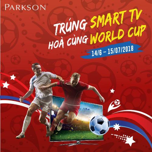 Đồng hành cùng Parkson xem World Cup trúng Smart TV - 1