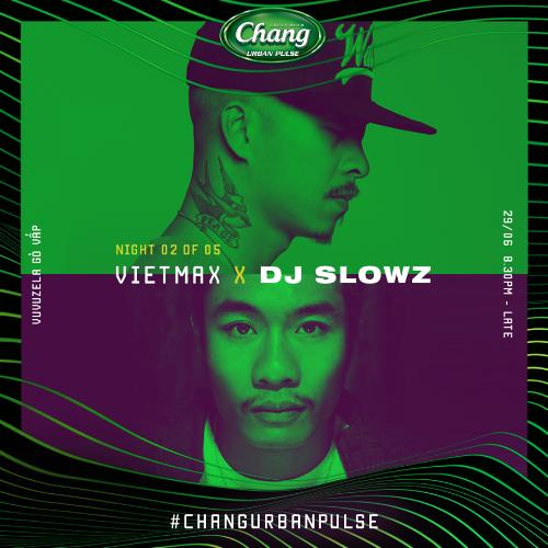 Đại tiệc Hip-hip Chang Urban Pulse 2.0 Vuvuzela Gò Vấp