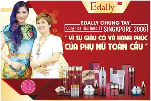 Đồng hành cùng Hoahậu Singapore 2006 trong chương trình Vì sự giàu có và hạnh phúc của phụ nữ toàn cầu Edally Việt Nam đã thực hiện nhiều chương trình thiết thực và ý nghĩa cho phụ nữ Việt.