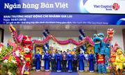 Bản Việt khai trương điểm giao dịch tại Gia Lai và Tiền Giang