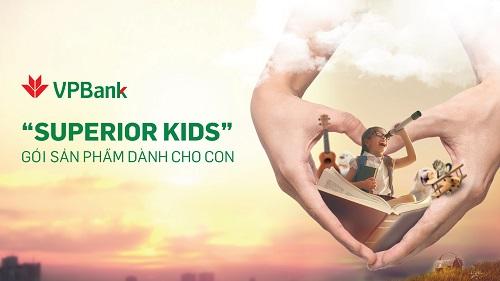 Superior Kids là gói sản phẩm hướng tới các gia đình trẻ mong muốn vun đắp nền tảng cho con cái. Để biết thêm thông tin chi tiết, liên hệ hotline 1900 545415 hoặc website.