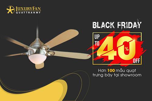 Hơn 100 mẫu quạt được được giảm giá siêu khủng nhân dịp Black Friday tại LuxuryFan.