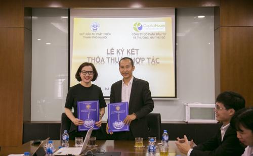 Lễ ký thỏa thuận hợp tác giữa Capital House và Quỹ Đầu tư Phát triển TP Hà Nội.