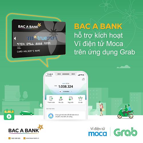 Ngân hàng Bắc Á liên kết Grab hỗ trợ thanh toán qua ví điện tử Moca.