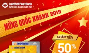 LienVietPostBank ưu đãi khách kích hoạt thẻ tín dụng dịp quốc khánh 2019