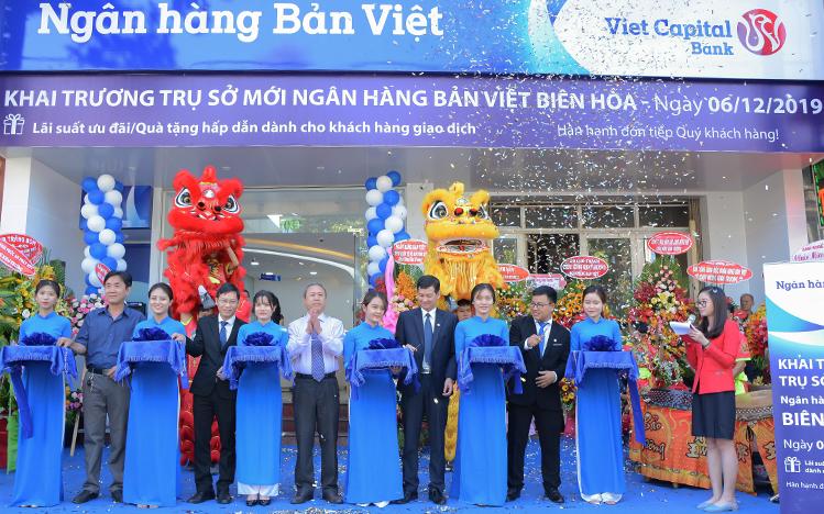 Lễ khai trương trụ sở mới Ngân hàng Bản Việt tại Biên Hòa.