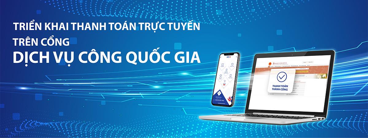 BIDV triển khai thanh toán trực tuyến trên cổng dịch vụ công quốc gia.
