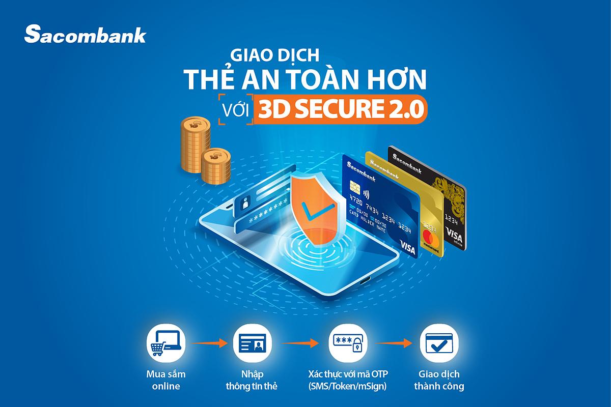 Sacombank nâng cấp hệ thống bảo vệ đa cấp 3D-Secure phiên bản 1.0 lên 2.0. Ảnh: Sacombank.