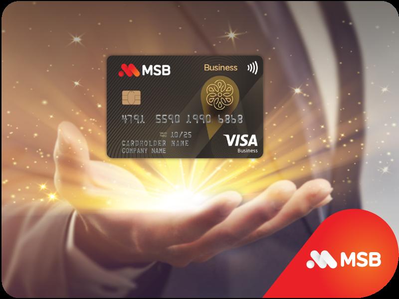 MSB hoàn 10% cho khách hàng doanh nghiệp mới mở thẻ MSB Visa Business. Ảnh: MSB