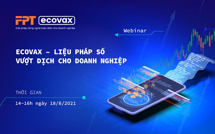 Chương trình eCovax của FPT. Ảnh: chụp màn hình.