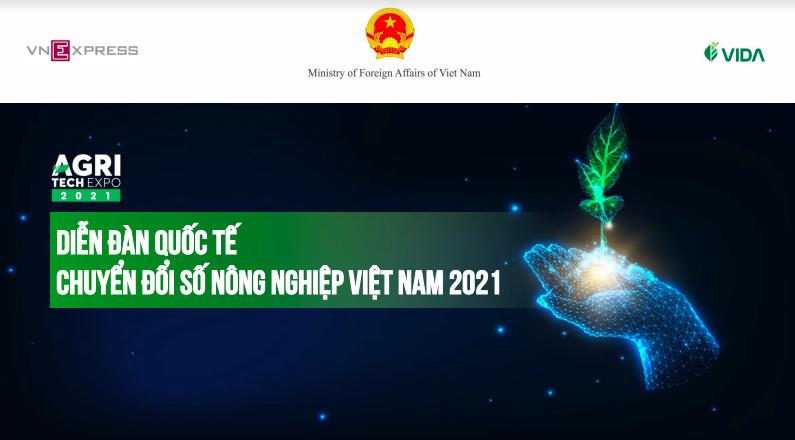 Diễn đàn Chuyển đổi số Nông nghiệp Việt Nam 2021 diễn ra ngày 16/9